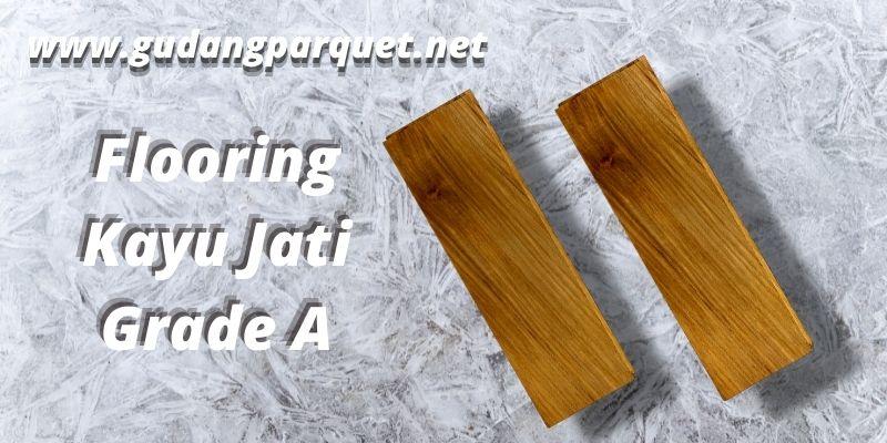 flooring jati grade A
