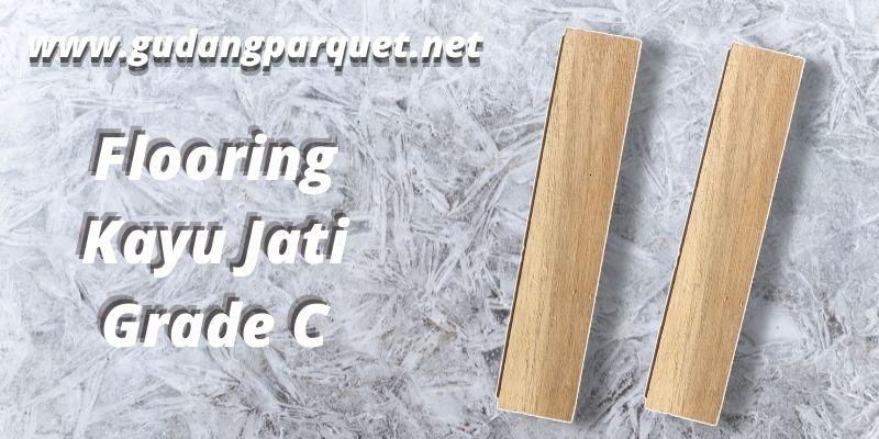 flooring jati grade C
