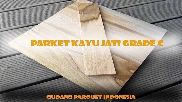 Parket Kayu Jati Grade C UK. 1.2 x 5 x 25cm