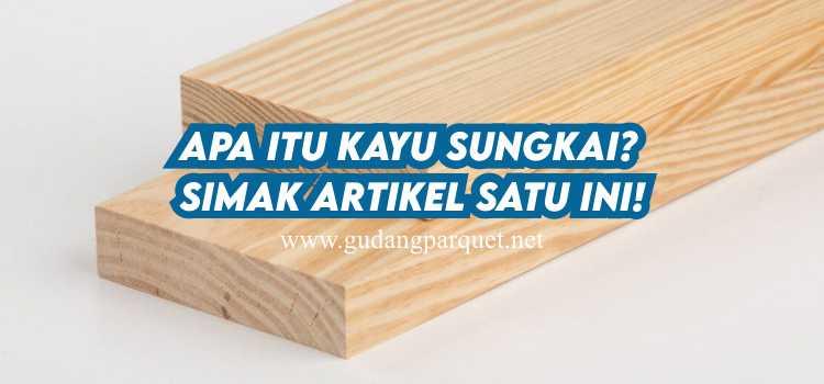 kayu sungkai