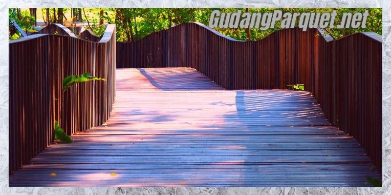 manfaat kayu bengkirai - untuk pembuatan jembatan