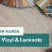Daftar Harga Lantai Vinyl Dan Biaya Pasang Terupdate Murah